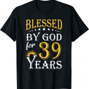 Vintage Blessed by God for 39 years Happy 39th Birthday T-Shirt